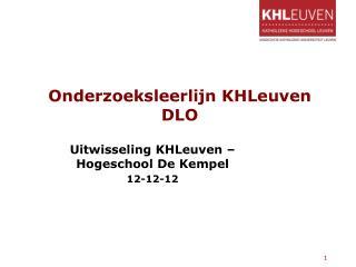 Onderzoeksleerlijn KHLeuven DLO