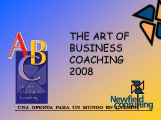 THE ART OF  BUSINESS  COACHING 2008