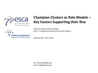 Champion  Clusters as Role Models – Key Factors Supporting their  Rise