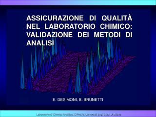 Laboratorio di Chimica Analitica, DiProVe, Università degli Studi di Milano