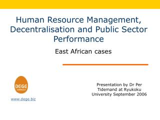 Human Resource Management, Decentralisation and Public Sector Performance