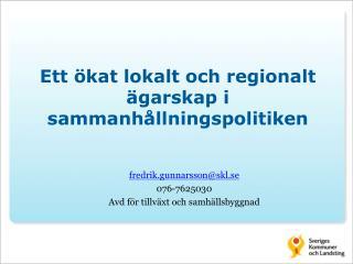 Ett �kat lokalt och regionalt �garskap i sammanh�llningspolitiken