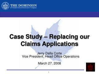 Case Study � Replacing our  Claims Applications