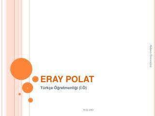 ERAY POLAT