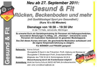 """Referentin: Karina Schuck Übungsleiter B Sport in der Prävention, Profil """"Haltung und Bewegung"""""""