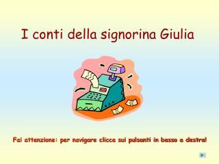 I conti della signorina Giulia