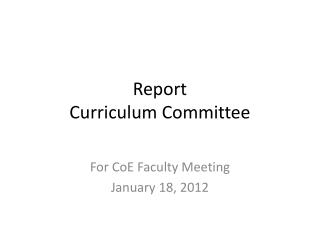 Report  Curriculum Committee