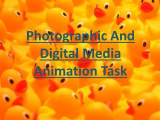 Photographic And Digital Media Animation Task