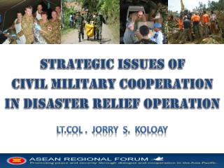 S trategic issues of Civil military cooperation In disaster relief operation