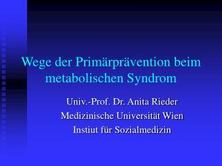 Wege der Prim�rpr�vention beim metabolischen Syndrom