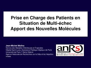 Prise en Charge des Patients en Situation de Multi-échec Apport des Nouvelles Molécules