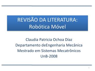 REVISÃO DA LITERATURA: Robótica Móvel
