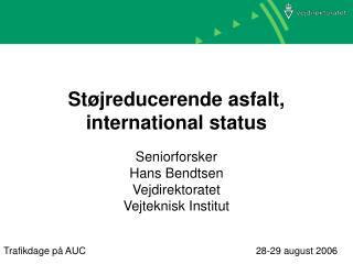 Støjreducerende asfalt, international status