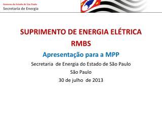 SUPRIMENTO DE ENERGIA ELÉTRICA  RMBS Apresentação  para a MPP