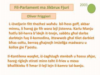 Fil-Parlament ma  J ikbrux Fjuri
