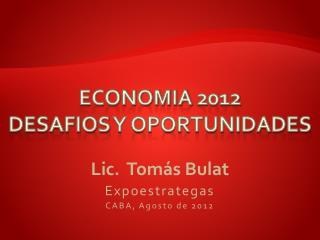 Economia  2012 desafios  y oportunidades