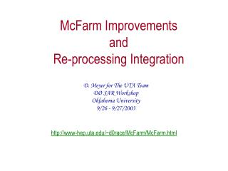 McFarm Improvements  and  Re-processing Integration