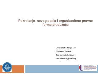 Pokretanje novog posla i organizaciono-pravne forme predu zeća