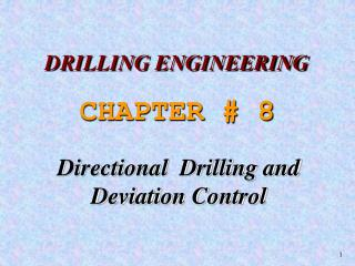 Directional  Drilling and Deviation Control