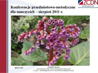 Konferencje przedmiotowo-metodyczne   dla nauczycieli – sierpień 2011 r.