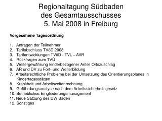 Regionaltagung Südbaden des Gesamtausschusses 5. Mai 2008 in Freiburg
