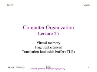 Computer Organization Lecture 25