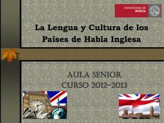 La Lengua y Cultura de los Países de Habla Inglesa