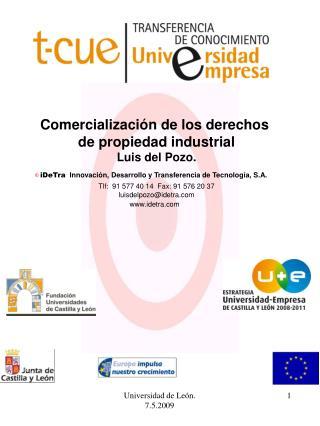 Comercialización de los derechos  de propiedad industrial Luis del Pozo.