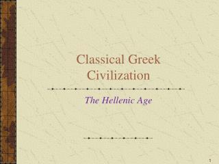 Classical Greek Civilization