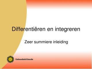 Differentiëren en integreren