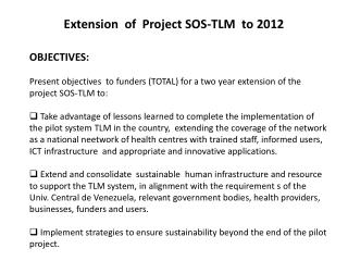 Extension  of  Project SOS-TLM  to 2012
