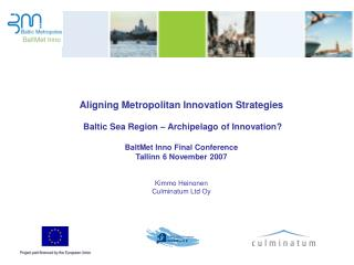 Aligning Metropolitan Innovation Strategies  Baltic Sea Region – Archipelago of Innovation?