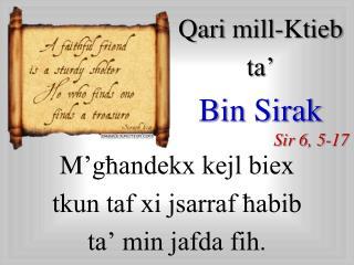Qari  mill-Ktieb  ta� Bin  Sirak Sir  6, 5-17