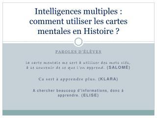 Intelligences multiples :  comment utiliser les cartes mentales en Histoire ?