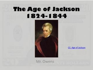 The Age of Jackson 1824-1844