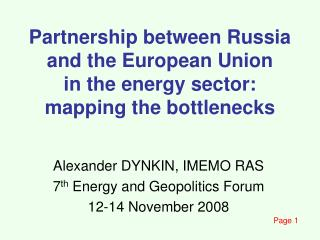 Partnership between Russia and the European Union in the energy sector: mapping the bottlenecks