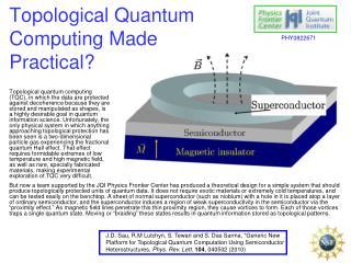 Topological Quantum  Computing Made Practical?