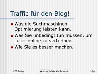 Traffic für den Blog!