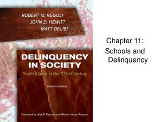 Chapter 11:  Schools and Delinquency