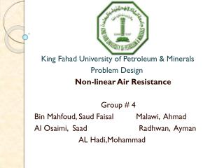 King Fahad University of Petroleum & Minerals                         Problem Design