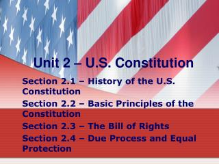 Unit 2 – U.S. Constitution