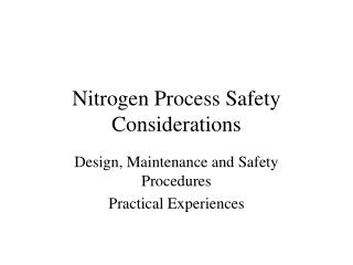 Nitrogen Process Safety Considerations