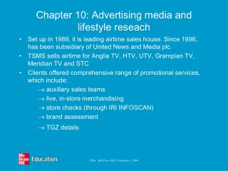 Chapter 10: Advertising media and lifestyle reseach