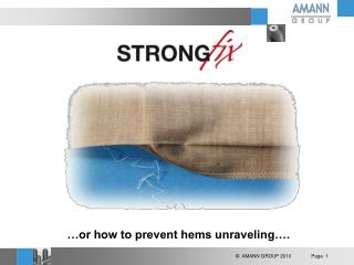 …or how to prevent hems unraveling….