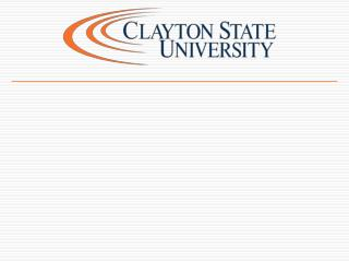 Introduction Clayton State University 2010
