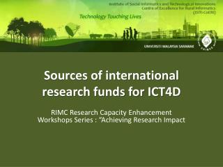 Sources of international research funds for ICT4D