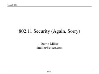 802.11 Security (Again, Sorry)