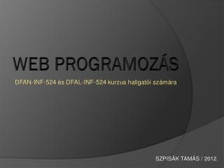 WEB PROGRAMOZ�S