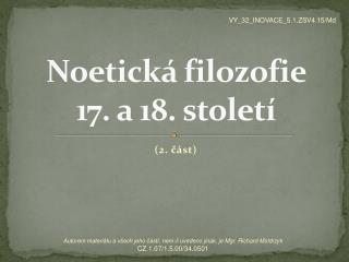 Noetická filozofie  17 .  a  18.  století