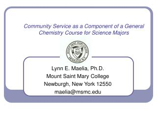 Community Service as a Component of a General Chemistry Course for Science Majors